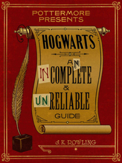 Hogwarts An Incomplete and Unreliable Guide