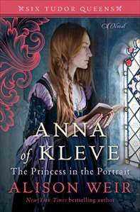 Anna of Kleve The Princess in the Portrait