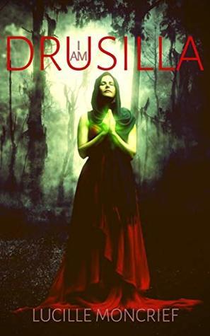 I am Drusilla