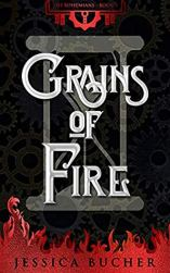 Grains of Fire