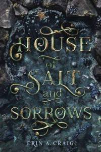 house-of-salt-and-sorrows
