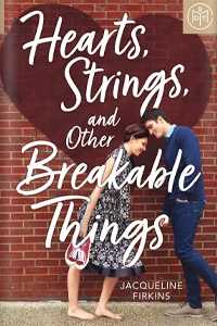 Hearts, Strings, and Other Breakable Things BOTMYA