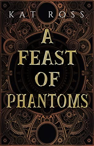 A Feast of Phantoms